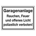 Garagenanlage! Rauchen, Feuer und offenes Licht polizeilich verboten!