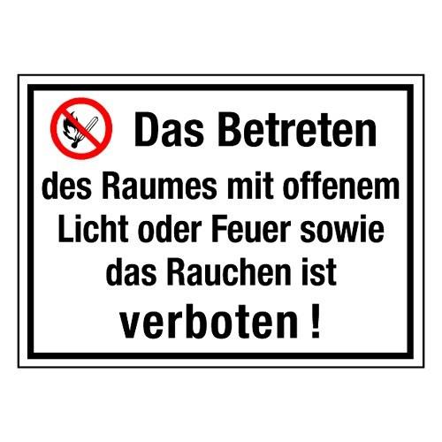 Das Betreten des Raumes mit offenem Licht oder Feuer sowie das Rauchen ist verboten! (mit Symbol P003)