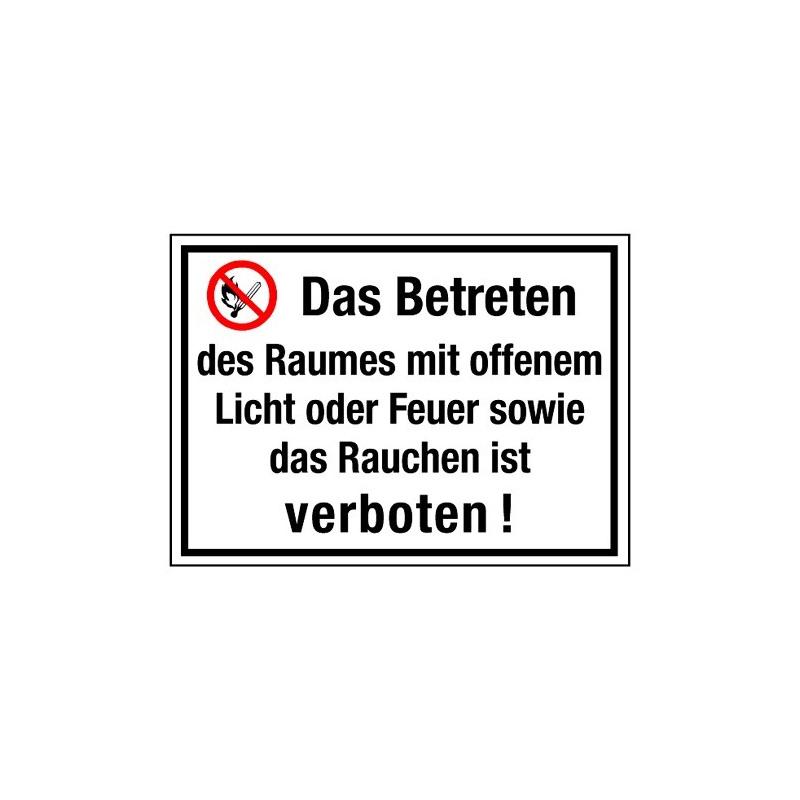 Hinweisschild Betreten d. Raumes m. offenem Licht o. Feuer sowie ...