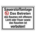 Sauerstoffanlage. Das Betreten des Raumes mit offenem Licht oder Feuer sowie das Rauchen ist verboten! (mit Symbol P003)