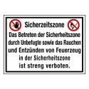Sicherheitszone Das Betreten der Sicherheitszone durch Unbefugte sowie das Rauchen und Entzünden von Feuerzeug…