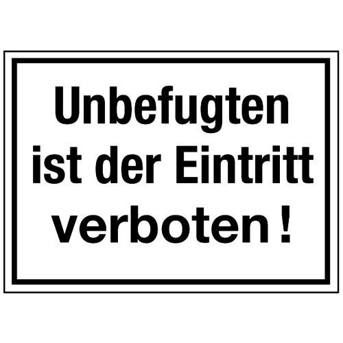 Unbefugten ist der Eintritt verboten!