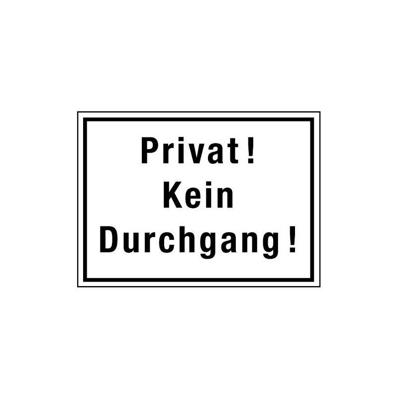 Privat! Kein Durchgang!
