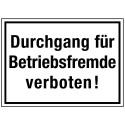 Durchgang für Betriebsfremde verboten!