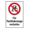 """Kombischild """"Für Flurförderzeuge verboten"""" - P006"""