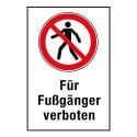 """Kombischild """"Für Fußgänger verboten"""" - P004"""