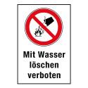 """Kombischild """"Mit Wasser löschen verboten"""" - P011"""