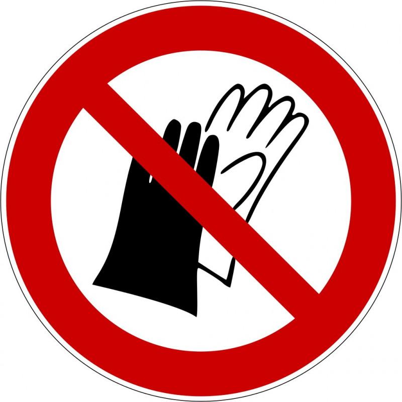 Benutzen von Handschuhen verboten - P028