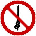 Knoten von Seilen verboten - P030