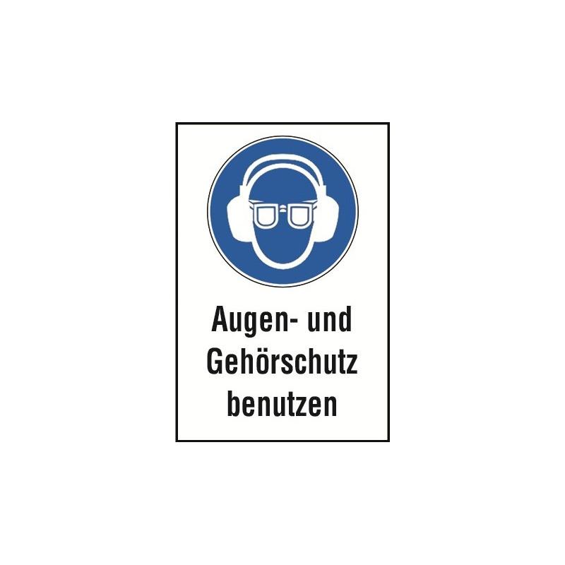 """Kombischild """"Augen- und Gehörschutz benutzen"""""""