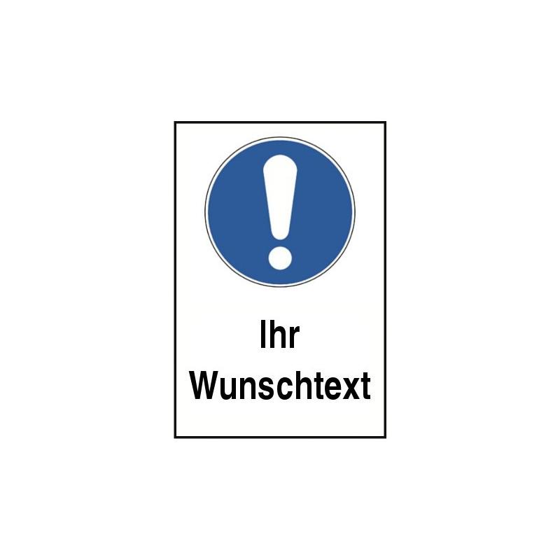 """Kombischild Allgemeines Gebotszeichen """"Ihr Wunschtext"""" - M001"""