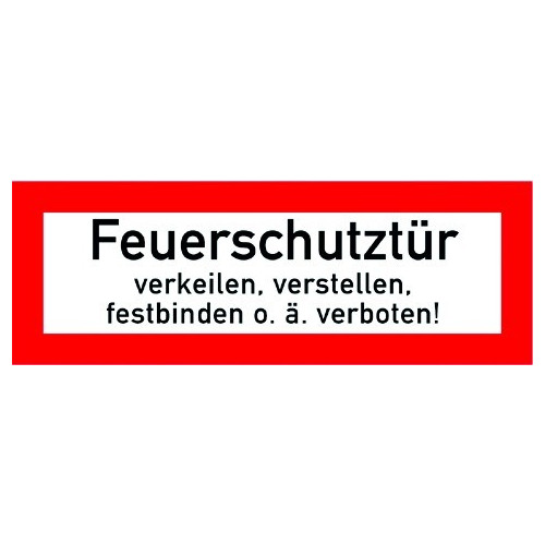 Feuerschutztür verkeilen, verstellen, festbinden o.ä verboten!