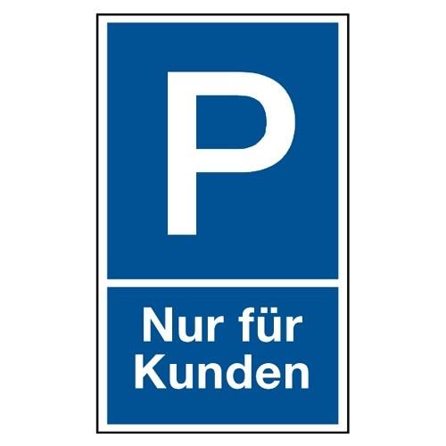 """Parkplatzschild """"Nur für Kunden"""""""