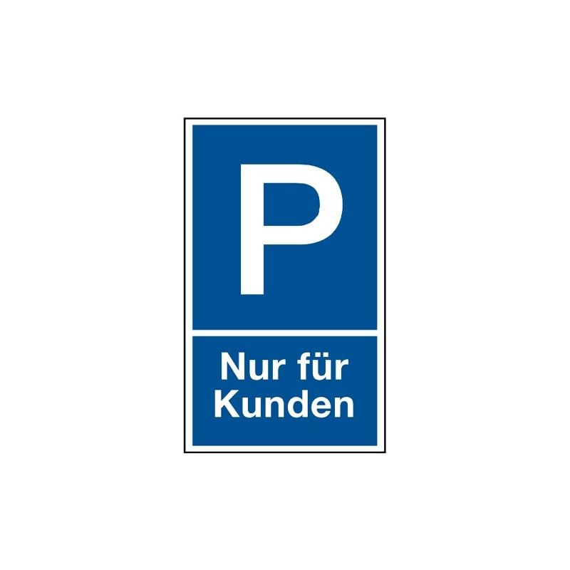 """Parkplatzkennzeichnung """"Nur für Kunden"""""""