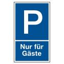 """Parkplatzkennzeichnung """"Nur für Gäste"""""""