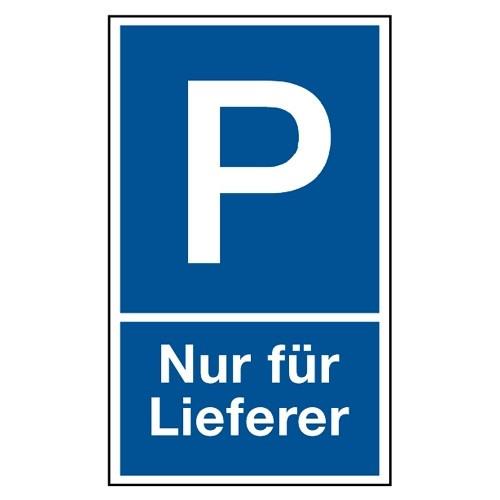 """Parkplatzschild """"Nur für Lieferer"""""""