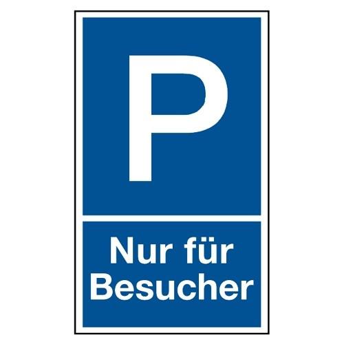 """Parkplatzschild """"Nur für Besucher"""""""