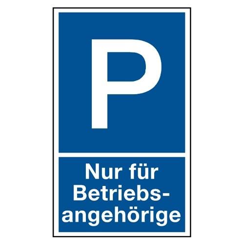 """Parkplatzschild """"Nur für Betriebsangehörige"""""""