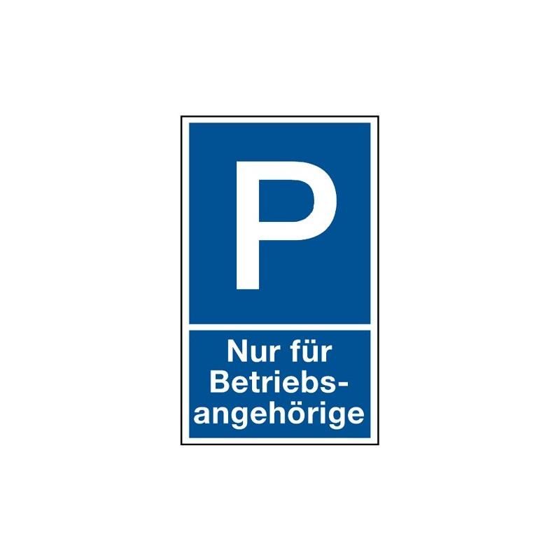 """Parkplatzkennzeichnung """"Nur für Betriebsangehörige"""""""