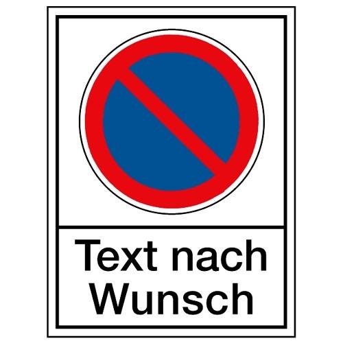 """Kombischild: Eingeschränktes Halteverbot mit """"Wunschtext"""""""