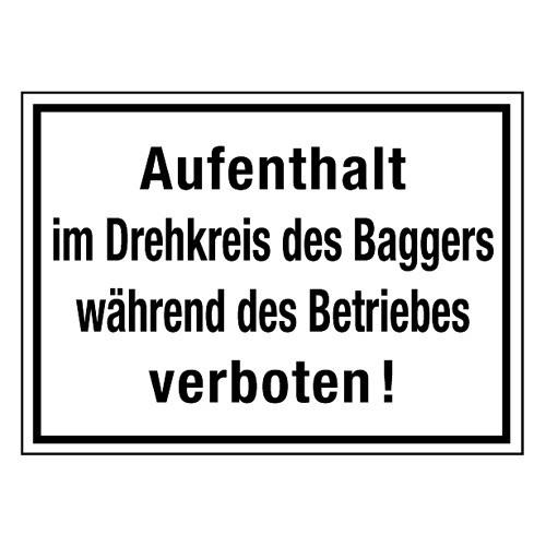 Aufenthalt im Drehkreis des Baggers während des Betriebes verboten!