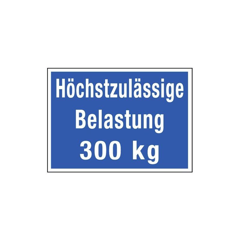 Höchstzulässige Belastung … kg (mit Wunschtext)