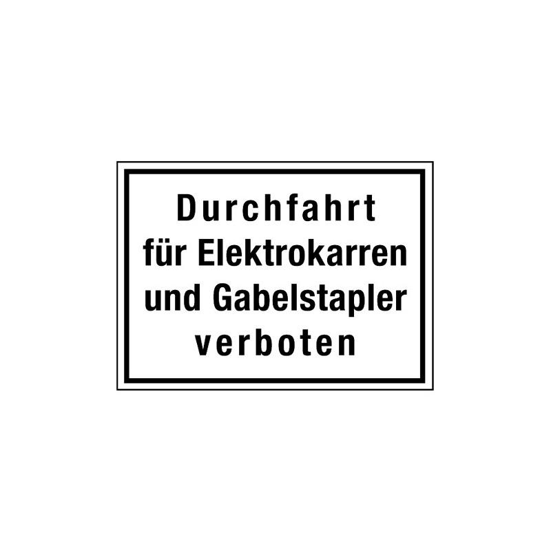 Durchfahrt für Elektrokarren und Gabelstapler verboten