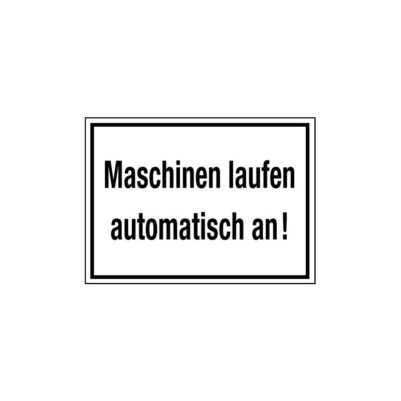 Maschinen laufen automatisch an!