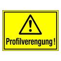 Profilverengung! (mit Symbol W001)