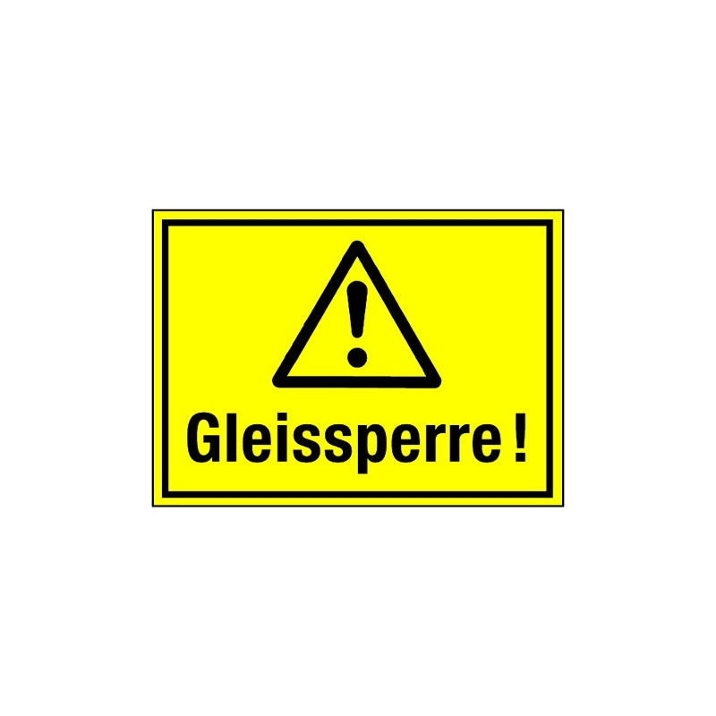 Gleissperre! (mit Symbol W001)