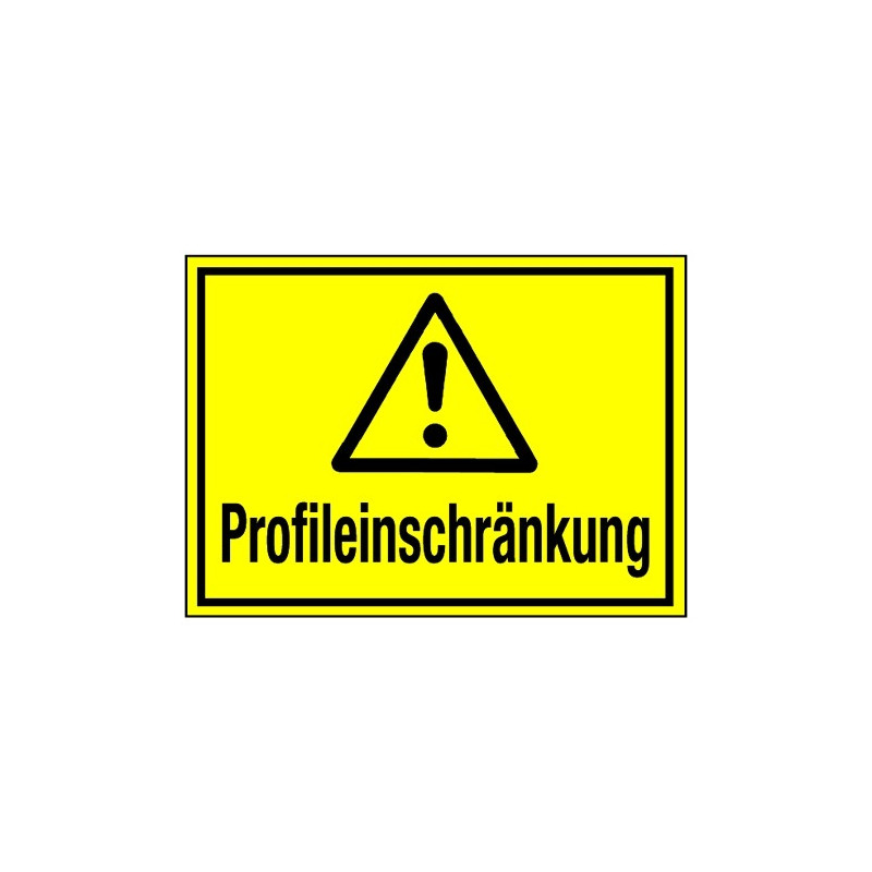 Profileinschränkung (mit Symbol W001)