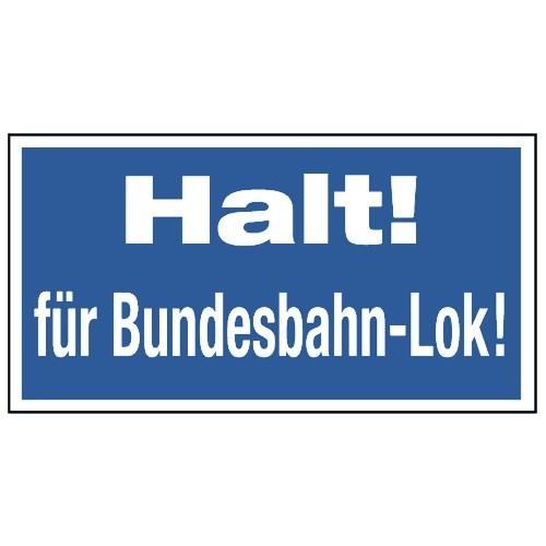 Halt für Bundesbahn-Lok!
