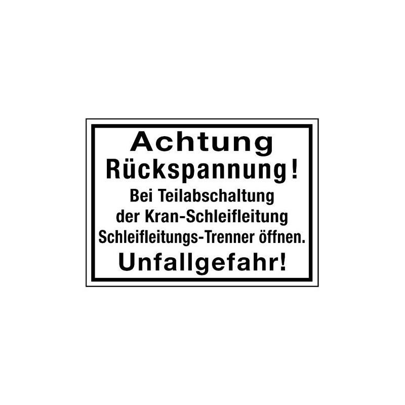 Achtung Rückspannung! Bei Teilabschaltung der Kran-Schleifleitung Schleifleitungs-Trenner öffnen. Unfallgefahr!