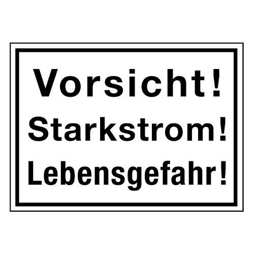 Vorsicht! Starkstrom! Lebensgefahr!