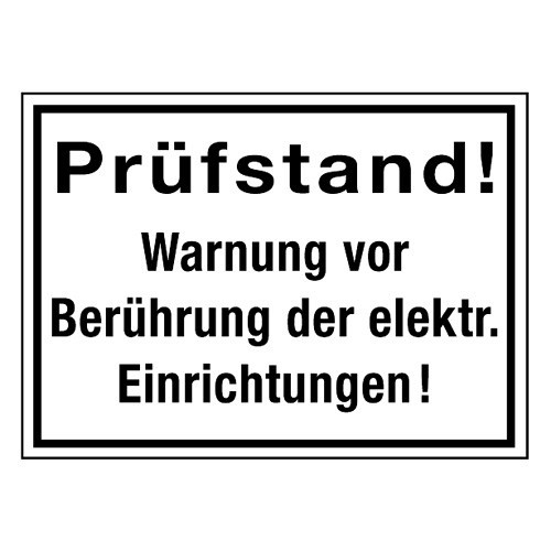 Prüfstand! Warnung vor Berührung der elektr. Einrichtungen!