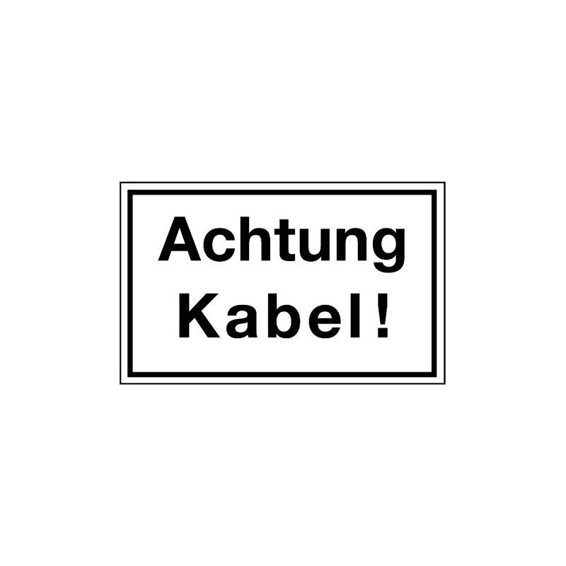 Hinweisschild Achtung Kabel!