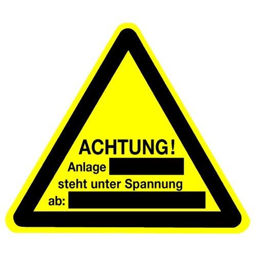 Achtung! Anlage… steht unter Spannung ab… (Schultafellack)