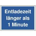 Entladezeit länger als 1 Minute