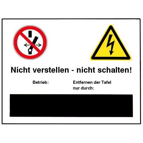Nicht verstellen - nicht schalten! Betrieb:… Entfernen der Tafel nur durch… (Schultafellack) (mit Symbolen P031 und W012)