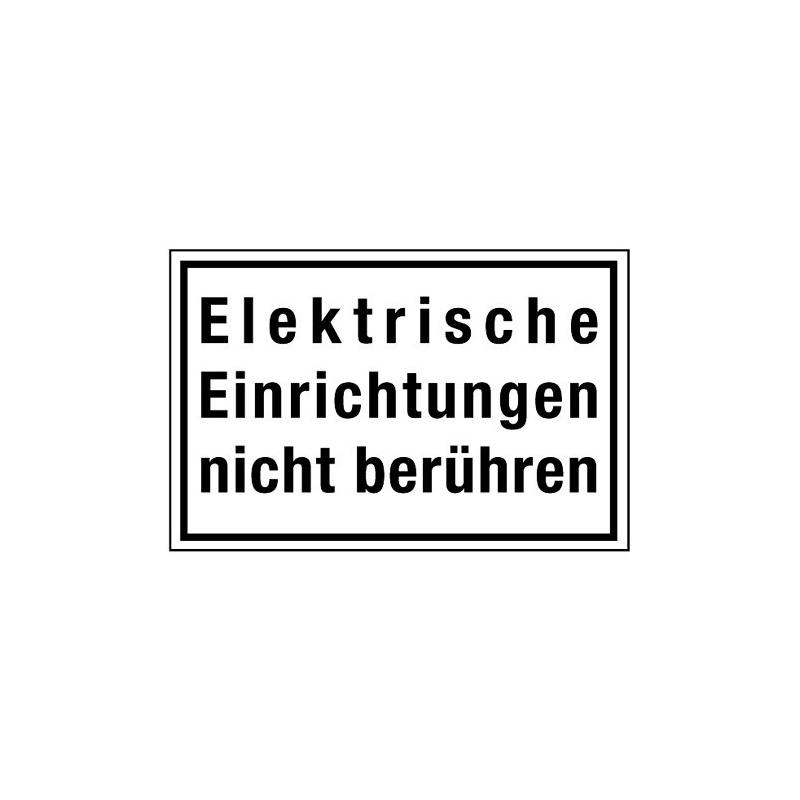 Elektrische Einrichtungen nicht berühren