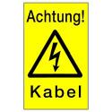 Achtung! Kabel! (mit Symbol W012)