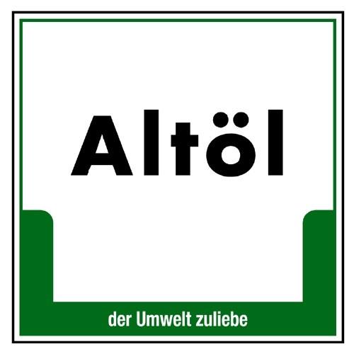 """Umweltschild """"Altöl"""""""