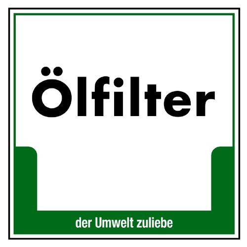 "Umweltschild ""Ölfilter"""