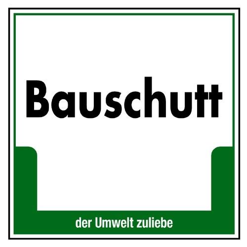 """Umweltschild """"Bauschutt"""""""