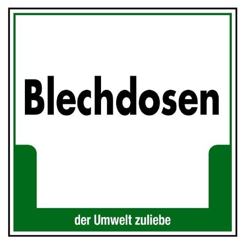 """Umweltschild """"Blechdosen"""""""
