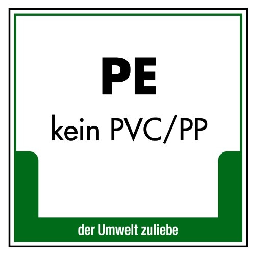 PE (kein PVC/PP)
